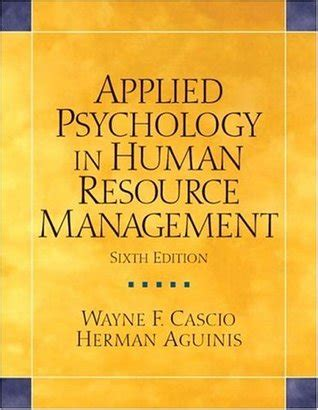 Paket Ebook Applied Psychology 3 applied psychology in human resource management by wayne f