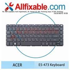 Keyboard Acer E5 473 Es1 420 E5 473 E5 422 E5 474 E5 491g e5 473 price harga in malaysia wts in lelong