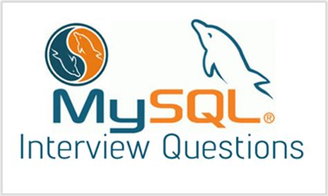 mysql tutorial interview questions mysql interview questions and answers mysql interview tips