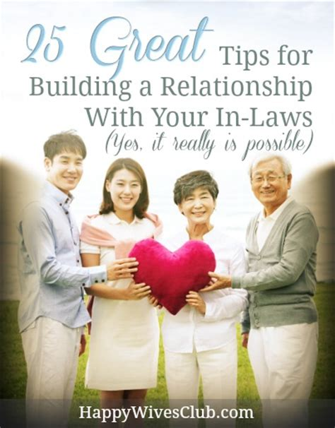 in laws 25 great tips for building a relationship with your in
