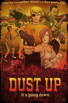 film dust up apocalypse later reviews dust up 2012