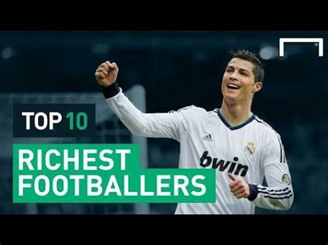 top 10 richest footballers top 10 richest footballers in the world