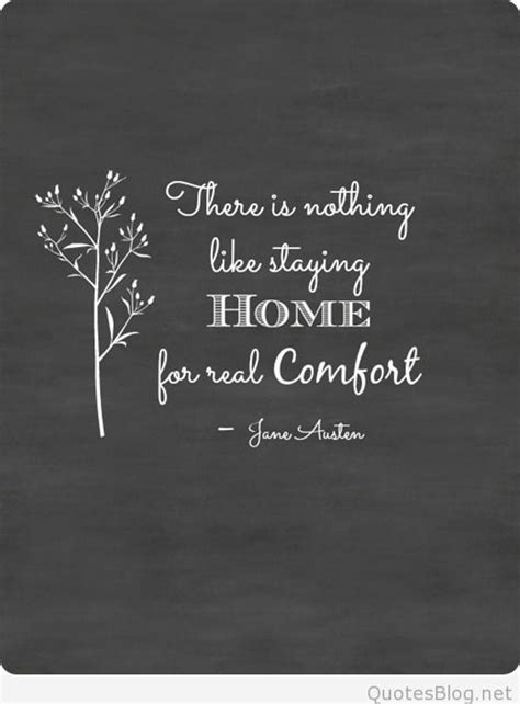 quotes of comfort quotes about staying home quotesgram