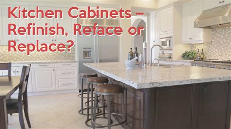 replace or refinish kitchen cabinets kitchen cabinets refinish reface or replace youtube