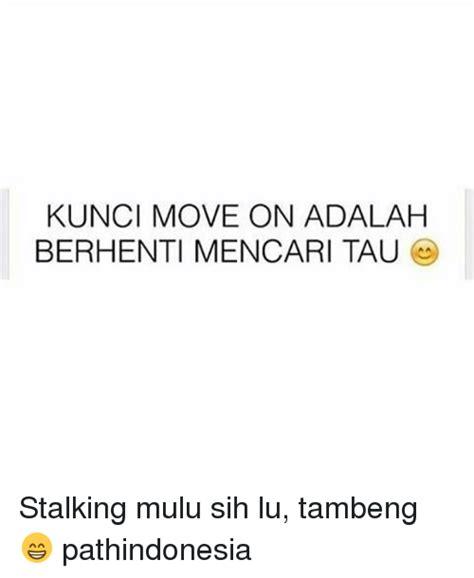 Lu Adalah 25 best memes about stalking stalking memes