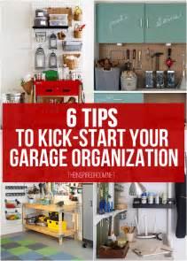garage organization 6 tips to kick start your garage