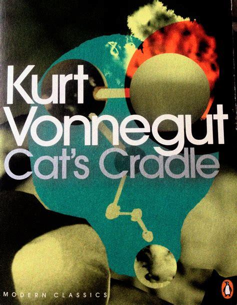 Cats Cradle Essay by Kurt Vonnegut Cats Cradle Essays Maybankperdanntest Web