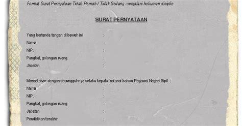 Surat Keterangan Tidak Ada Pns by Contoh Surat Pernyataan Tidak Pernah Dijatuhi Hukuman