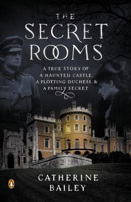 room book based on true story the secret rooms a true story of a haunted castle a
