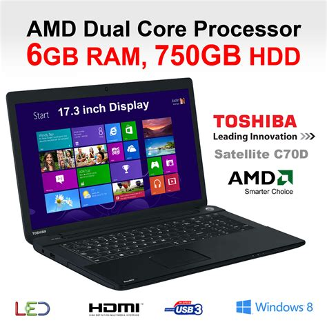 toshiba c70d 108 17 3 inch all rounder laptop amd dual e1 2100 6gb 750gb ebay