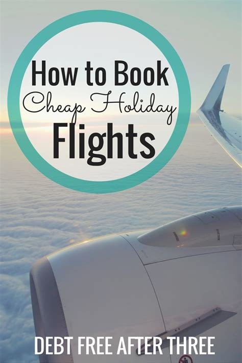 how to book cheap flights debt free after three