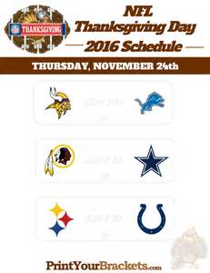 Thanksgiving Football Games Nfl Nfl Thanksgiving Day Football Schedule 2016 Printable