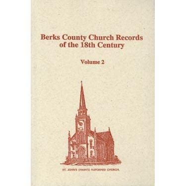 Berks County Marriage Records Berks Co Pennsylvania Church Records Of The 18th