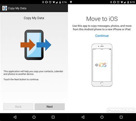move to android move to ios 232 la copia dell app copy my data androidworld