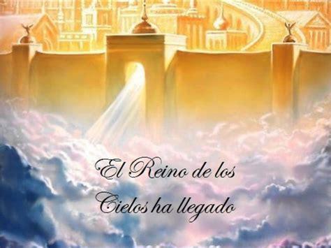 imagenes reales del reino de dios el reino de los cielos ha llegado steavx youtube