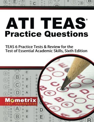 ati teas study manual sixth edition teas 6 test study guide practice test questions 6th edition book for the test of essential academic skills books ati teas practice questions teas 6 practice tests