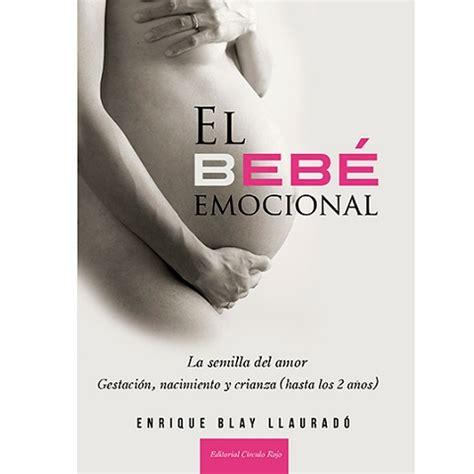 el beb emocional crianza natural productos el beb emocional