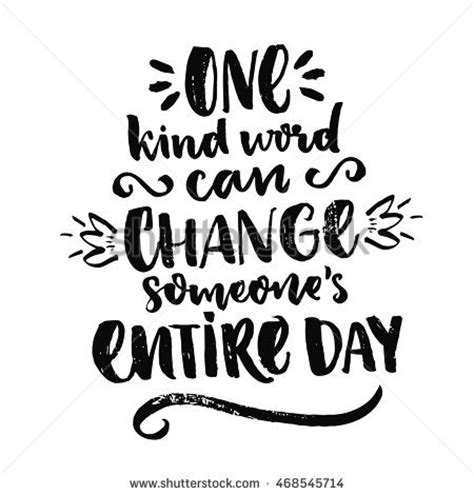 one kind word can change someones stock vector 468545714