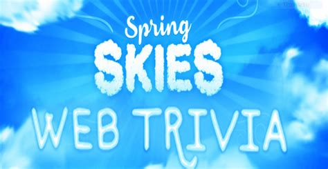 Sweepstakes Answers - live s spring skies trivia web edition sweepstakes answers