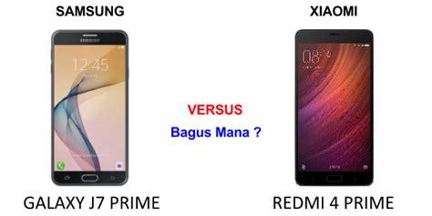 Harga Samsung J7 Dan Xiaomi keunggulan xiaomi redmi 4 dibanding samsung j7 prime