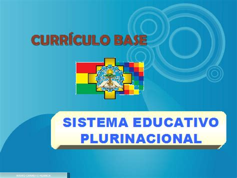 Modelo Curricular Actual Sistema Educativo Normativa Educativa Actual Y Dise 241 O Curricular Sistema Educativo Plurinacional Monografias