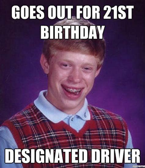 Happy 21st Birthday Meme - funny happy 21st birthday memes