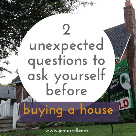 questions to ask before buying a house 2 unexpected questions to ask yourself before buying a house