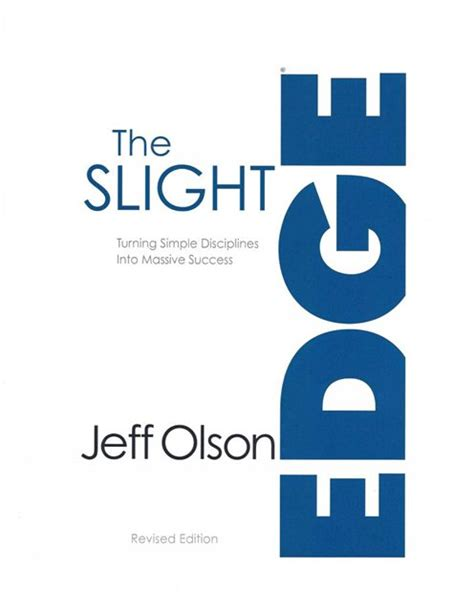 Pdf Slight Edge Turning Disciplines Happiness by The Slight Edge Book Summary