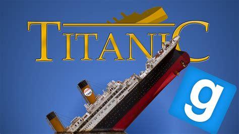 titanic film remake gmod titanic movie remake youtube