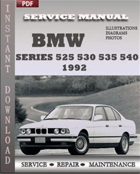 how to download repair manuals 1992 bmw 5 series user handbook bmw 5 series 525 530 535 540 1992 service manual download repair service manual pdf