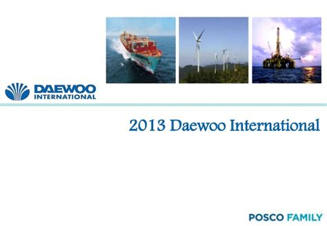 Daewoo International Corporation Daewoo International Presentation