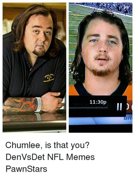 Chumlee Meme - chumlee meme 100 images pawn meme generator pawn meme