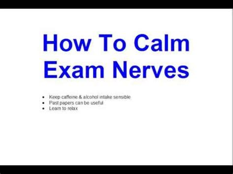 how to your to be calm how to calm nerves