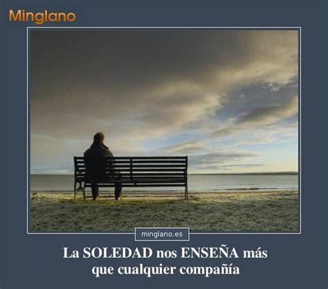 Imagenes Positivas Sobre La Soledad   frases sobre la soledad con im 193 genes