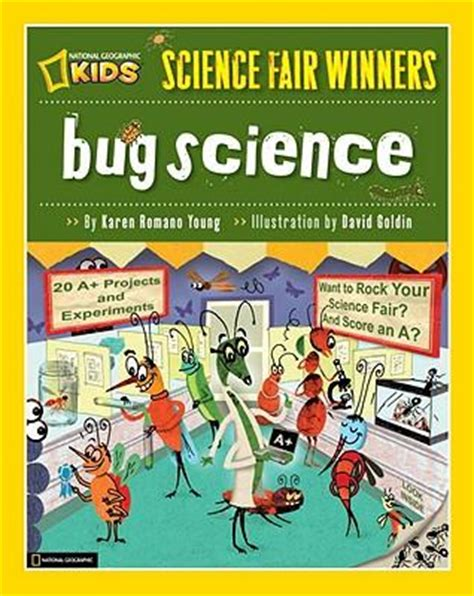science bug pupil book bug science 20 projects and experiments about arthropods insects arachnids algae worms and