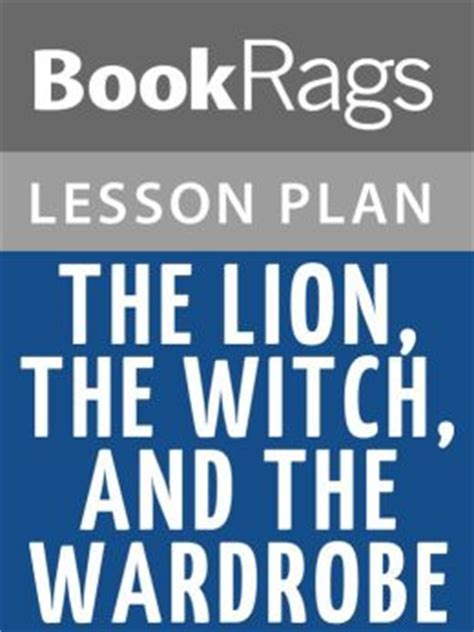the the witch and the wardrobe lesson plans by