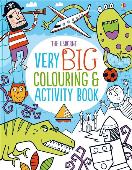 very big colouring and 140956651x very big colouring and activity book at usborne children s books