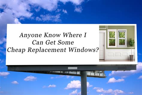 cheap window replacement house cheap window replacement for house 28 images cheap local emergency broken window