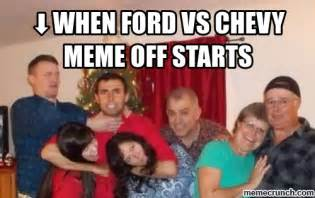 Ford Vs Chevy Meme - when ford vs chevy meme off starts