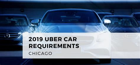 uber car requirements chicago  commercial driver hq