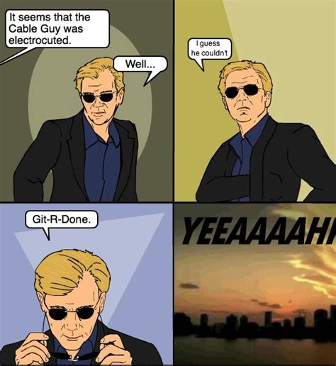 Cable Guy Meme - csi miami meme cable guy by loneclone on deviantart