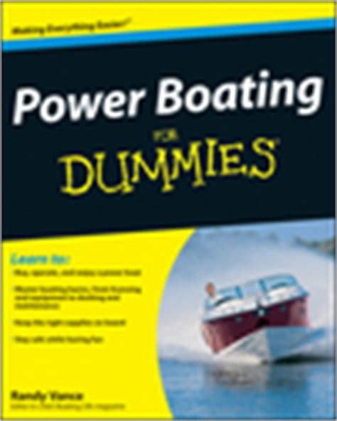 boat terms for dummies power boating for dummies book information for dummies