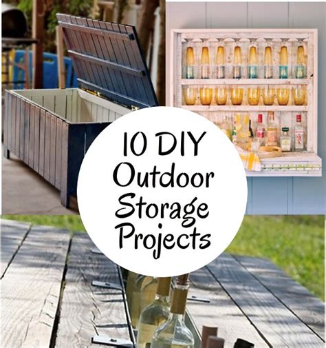 diy home storage projects diy home sweet home 10 diy outdoor storage projects