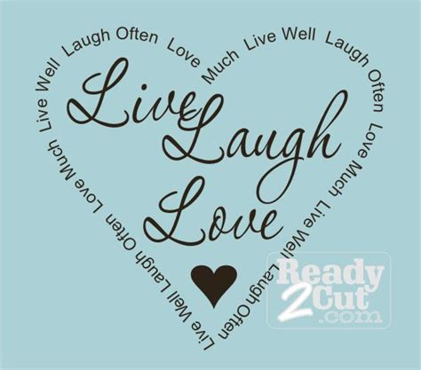 live laugh love origin love quotes images live laugh love quotes images love