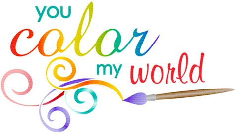 what color is my world you color my world clip oh my for