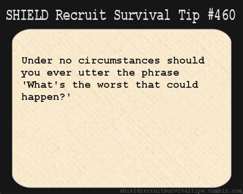the worst survival tips of all time the 31 absolute worst survival and disaster preparation tips that you will definitely want to avoid because they will kill you books survival tips for s h i e l d recruits