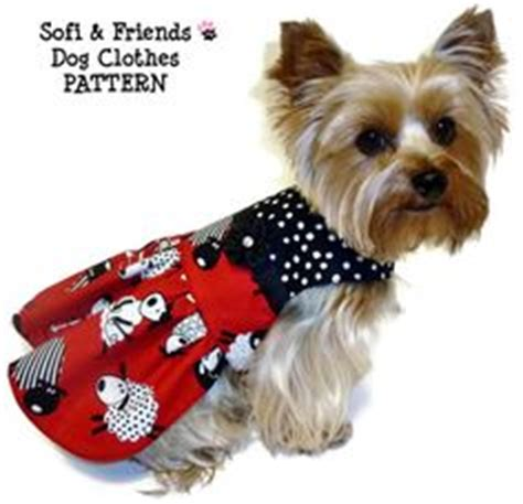 pattern for yorkie clothes 1000 images about yorkie clothes on pinterest dog