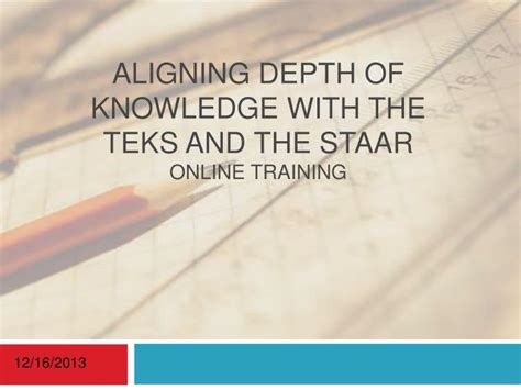 online tutorial staar a ppt aligning depth of knowledge with the teks and the