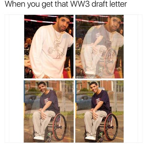 Drake Meme Wheelchair 28 Images - drake wheelchair world war iii know your meme