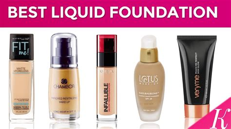 best foundation 10 best liquid foundations in india with price 2017